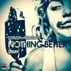 PLAYMEN feat. DEMY - NOTHING BETTER (ANGEL STOXX REMIX)