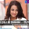 Uska Hi Banana (1920 Evil Return)