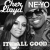 Its All Good Neyo ft. Cher Lloyd