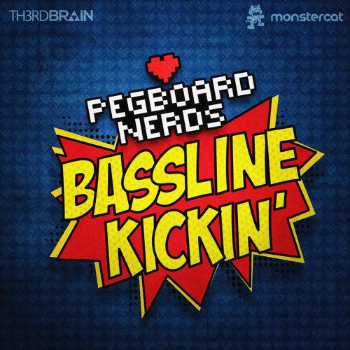 Pegboard Nerds - Bassline Kickin' (Astronaut Remix) [OUT NOW!!]
