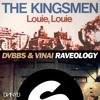 The Kingsmen Vs. DVBBS & VINAI - Louie, Louie Vs. Raveology (DNNYD Edit)