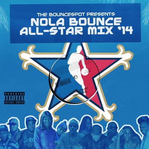 Nola Bounce All-Star Mix '14