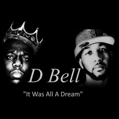 D Bell All A Dream