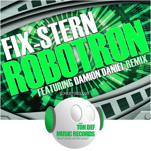 Fix-stern - Robotron [Ton Def Records]