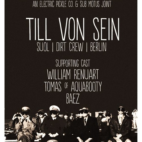 Warm up set for Till Von Sein @ The Electric Pickle (02-08-14) Presented by Sub-Motus