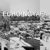 Echoing Yafa - TeAser - www.echoingyafa.org