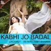 ▶ Kabhi Jo Badal Barse- Jackport 2013