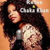 Rufus & Chaka Khan,   Do You Love What You Feel  -  With a Twist  -  nebottoben