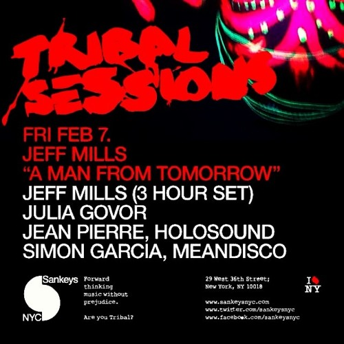 Live @ Sankeys NYC for Tribal Sessions - 2.7.2014