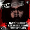 FOLLOW ME (Charlie Manson speaks)- East Finchley Recycled Audio Conspiracy