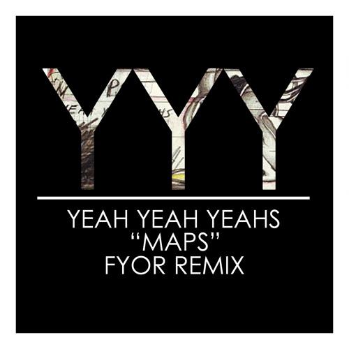 Yeah Yeah Yeahs - Maps (Fyor Remix)
