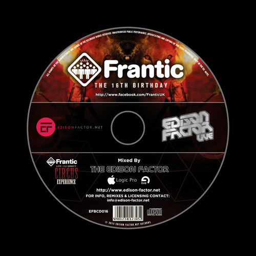 Frantic 16th Birthday Part 2 Mixed By The Edison Factor