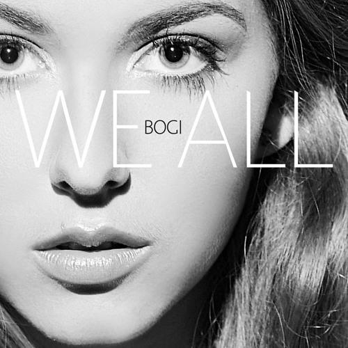 Bogi - We All