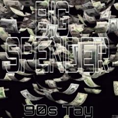 Big $pender