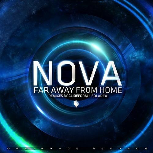 Nova - Far Away From Home (GlideForm Remix)
