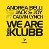 Andrea Belli vs Jack & Joy ft Calvin Lynch - We Are InDaKlubb (Extended Mix)