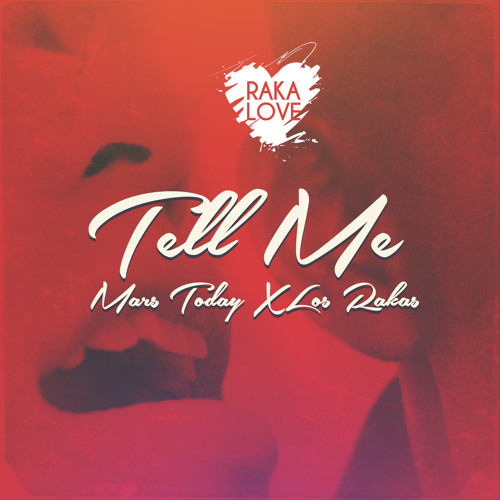Tell Me (Produced by Mars Today)