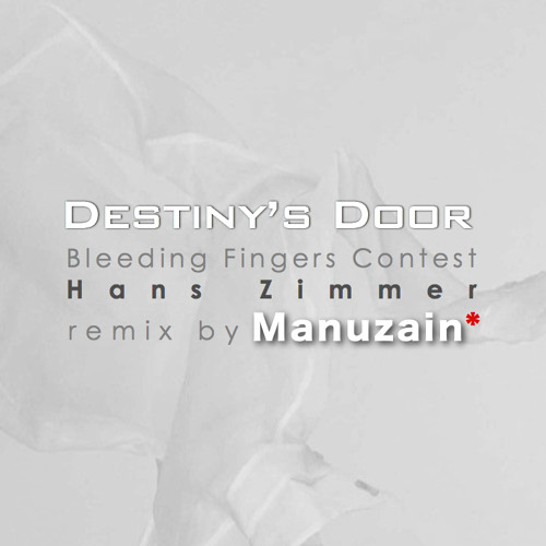 Destiny's Door | Bleeding Fingers Contest| Manuzain