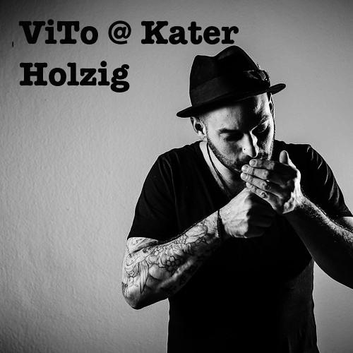 ViTo @  KaterHolzig Berlin