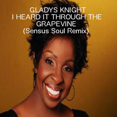 I Heard It Through The Grapevine (Sensus Soul Remix)