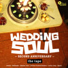 Wedding Soul 2nd Anniversary Mix