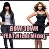 Beyoncé - Bow Down Bitches (Feat. Nicki Minaj)