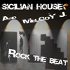 Sicilian House & Melody J. (Rock the beat - Radio Version)