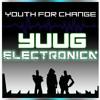 Youth For Change - YUUG ELECTRONICA [AMiT, Pranoy, Ft. Ishita, Adyasha, Swagata Prod. by Naham Raj]