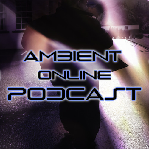 ambient online podcast #26 (Featuring: Thought Experiment)