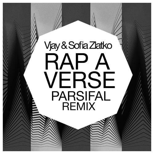 Vjay & Sofia Zlatko - Rap A Verse' (PARSIFAL  Remix)
