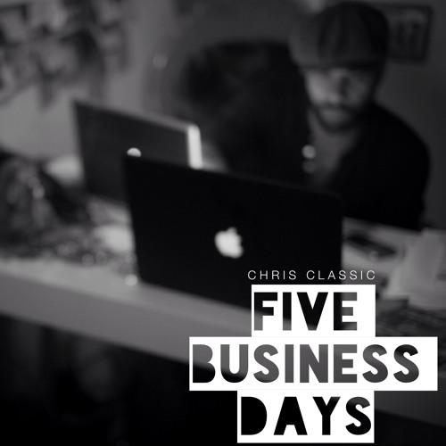 Chris Classic - Five Business Days - 01 In Fashion (Fashion Week)
