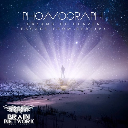Escape From Reality - Phonograph - Out now on Brain Network Recording