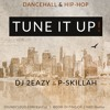 TUNE IT UP - MIX - DANCEHALL.HIPHOP  2014
