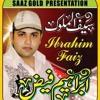 saif ul malook Mian Saab Arifana Kalam by ibrahim faiz 2014