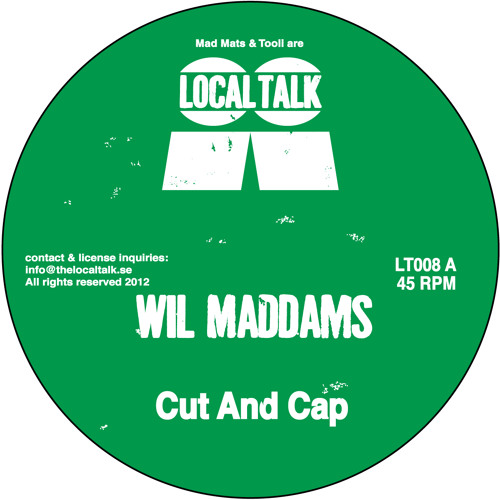 Wil Maddams - Cut And Cap (LT008, Side A)