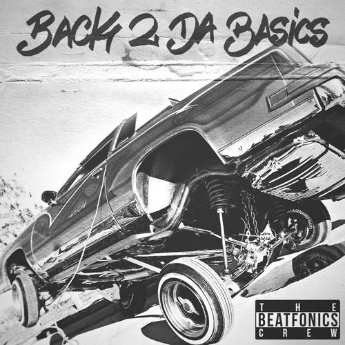 From The East... (The Beatfonics Crew - Back 2 Da Basics)
