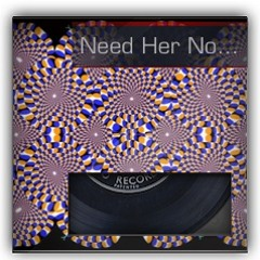 Need Her Now (feat. David Khan)