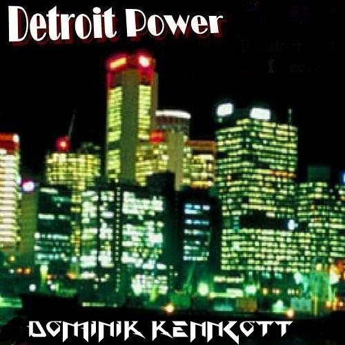 Detroit Power-Dominik Kenngott-Doubleinc REC