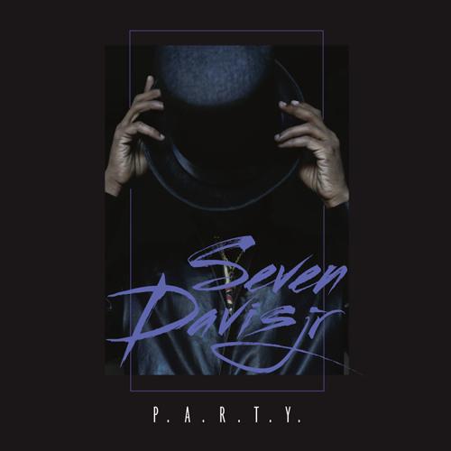 Seven Davis Jr - P.A.R.T.Y. EP (Apron09)