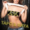 Tapo y Raya - Quitate El Top Remix ( Club Kuda Mix )