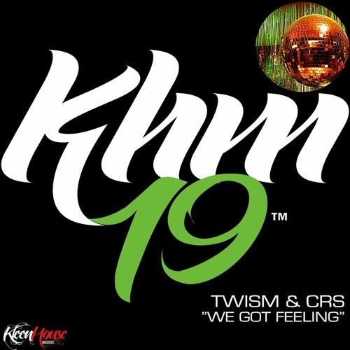 Twism & CRS - We Got Feeling (Original Mix) on KleenHouse
