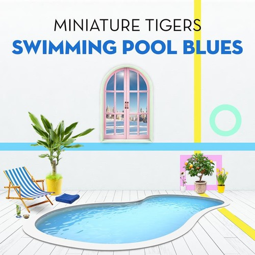 swimming pool blues by miniature tigers free listening on soundcloud