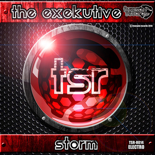 The Exekutive - Storm( Original  Mix)TSR - R014 *OUT NOW