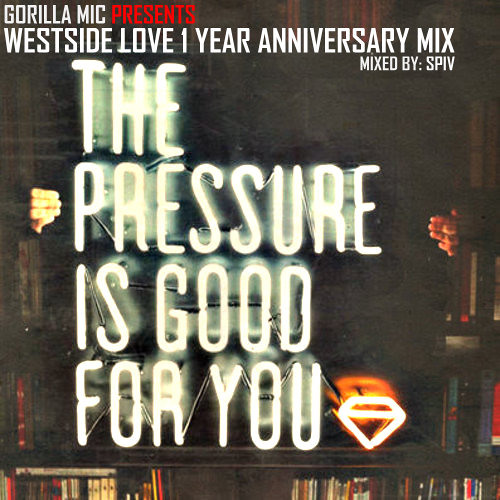 Westside Love 1 Year Anniversary Mix