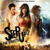 Step Up 2 Final Dance Soundtrack