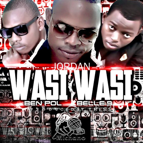 Erede Casco carta  Wasiwasi - Jordan ft Belle 9 & Ben Pol by John B(JAE-Grandmaster) on  SoundCloud - Hear the world's sounds