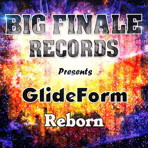 GlideForm - Reborn (Original Mix)