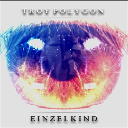 Troy Polygon - Einzelkind (Original Mix)