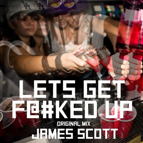 Lets Get F@#ked Up (Original Mix) [Full Crew Records] OUT NOW!!!