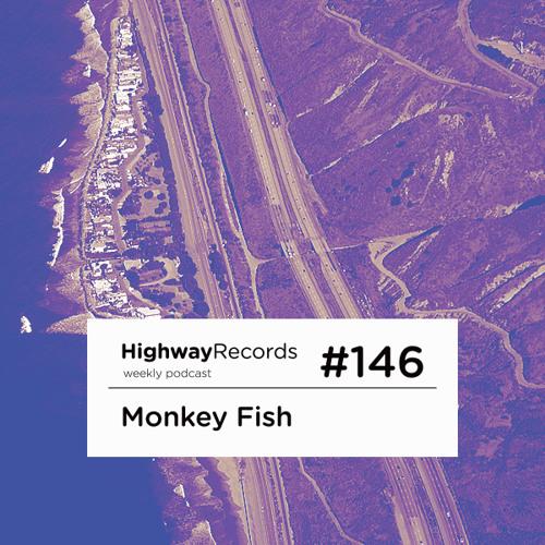 Highway Podcast #146 — Monkey Fish